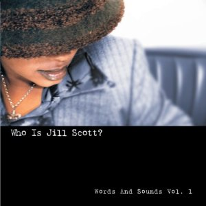 album-who-is-jill-scott-words-and-sounds-vol-1